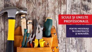 Scule si unelte pentru meseriasi